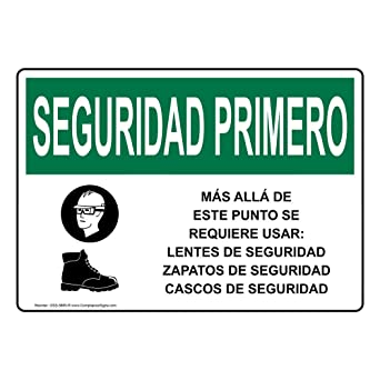 ComplianceSigns Aluminum OSHA SAFETY FIRST Safety Glasses Safety Shoes Spanish Sign, 14 X 10 in. with Spanish Text and Symbol, White: Amazon.com: Industrial ...