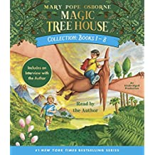 Magic Tree House Collection: Books 1-8: Dinosaurs Before Dark, The Knight at Dawn, Mummies in the Morning, Pirates Past Noon, Night of the Ninjas, Afternoon on the Amazon, and more!