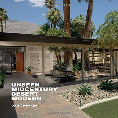 Unseen Midcentury Desert Modern (Tapa Dura)