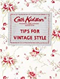 Tips for Vintage Style, Cath Kidston, 0091900387