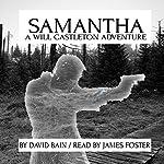 Samantha: A Will Castleton Adventure | David Bain