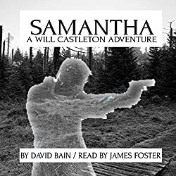 Samantha: A Will Castleton Adventure