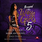 Around the Way Girls 5 | Erick S. Gray, Mark Anthony,  Tysha