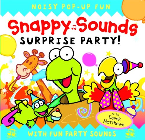 Snappy Sounds: Surprise Party!