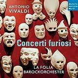 La Folia Barockorchester: Antonio Vivaldi: Concerti Furiosi (Audio CD)