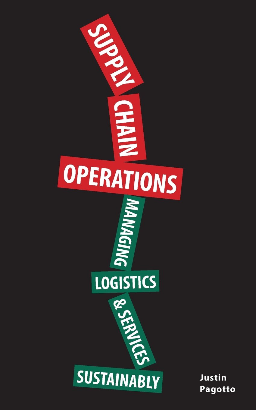 Supply Chain Operations: Managing Supply Chain Logistics & Supply Chain Services Sustainably pdf