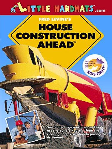 House Construction Ahead