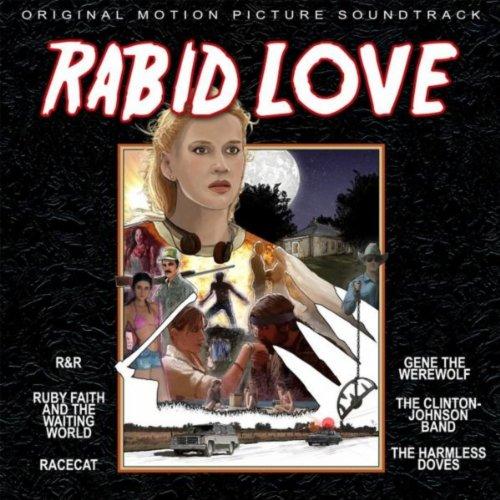Rabid Love (Original Motion Picture Soundtrack) [Explicit]