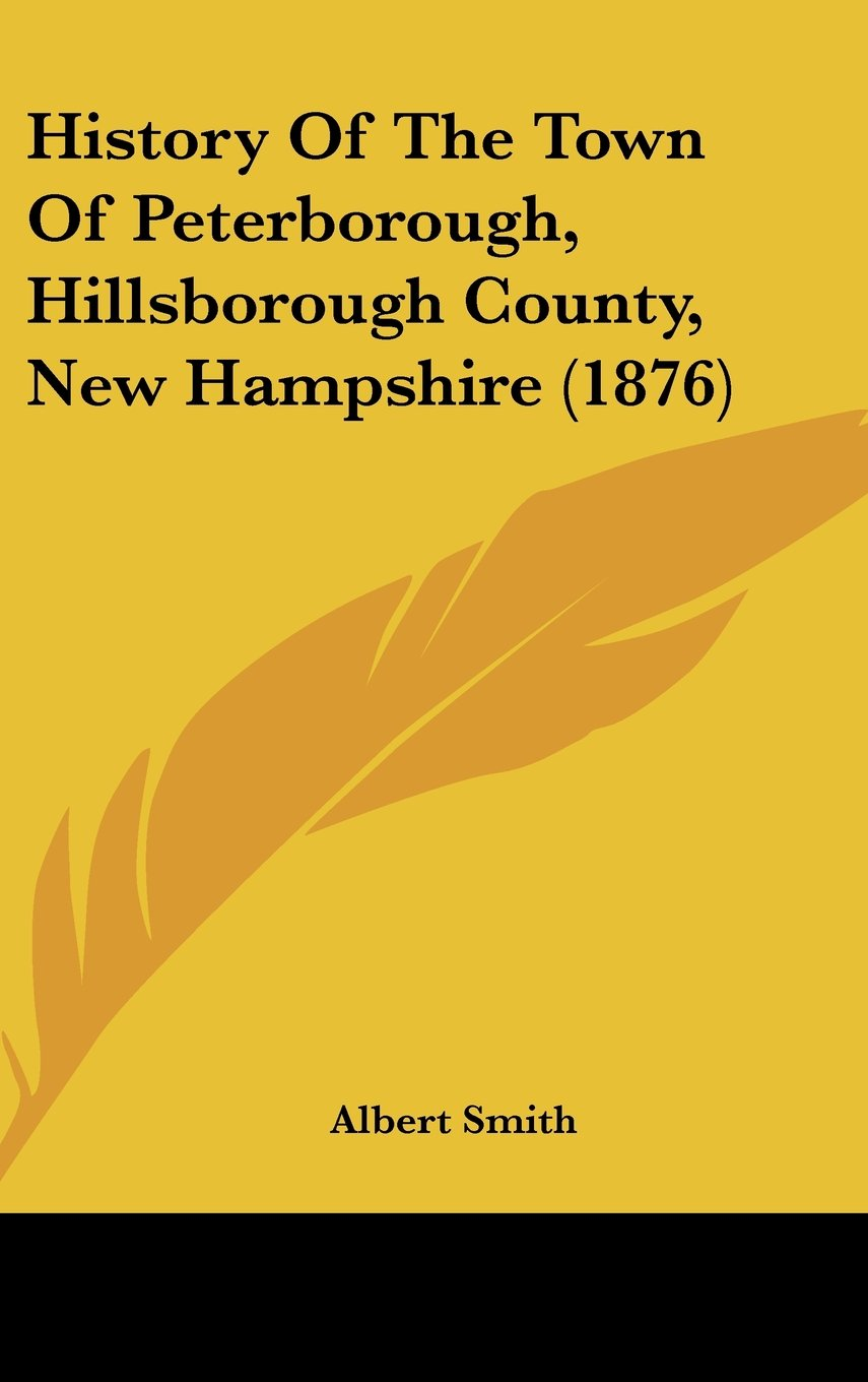 History of the Town of Peterborough, Hillsborough County, New Hampshire (1876) pdf