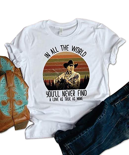 134839d542a27d ... george strait t shirt in all the world you ll never find a love as ...