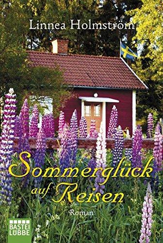 Sommerglück auf Reisen: Roman