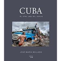 Cuba. Al otro lado del espejo (Photoclub)