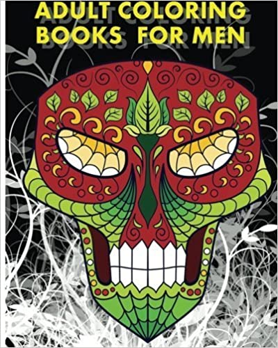 Book Adult Coloring Books For Men: Men's Tattoos Ideas with +100 Sugar Skulls Coloring Pages by Luciano Dion (2016-06-10)