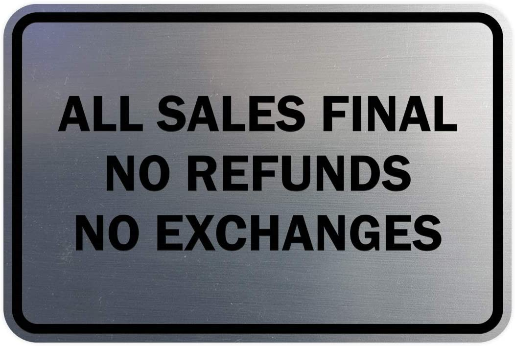 Signs ByLITA Classic Framed All Sales Final No Refunds No Exchanges Sign (Brushed Silver) - Small