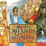Letters from Atlantis   Robert Silverberg