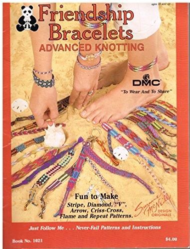 Friendship Bracelets Advanced Knotting Book No. 1021