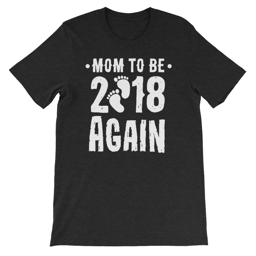 edgyshop Mom To Be 2018 Mother Again Premium T-Shirt