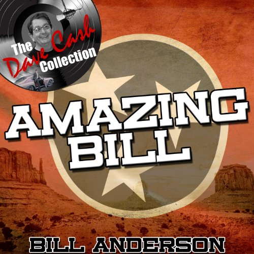 Amazing Bill - [The Dave Cash ...