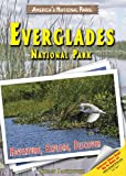 img - for Everglades National Park: Adventure, Explore, Discover (America's National Parks) book / textbook / text book
