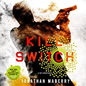 Kill Switch: Joe Ledger, Book 8 | Jonathan Maberry