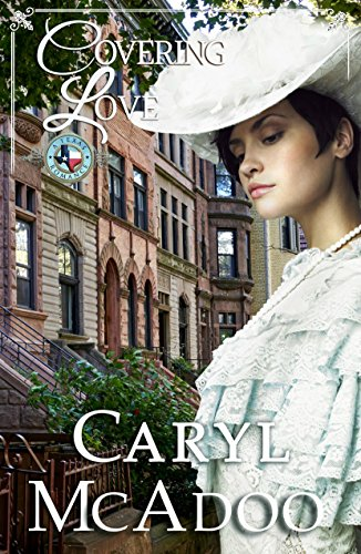 Covering Love (Texas Romance Book 8) by [McAdoo, Caryl]