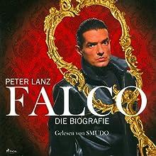 Falco: Die Biografie Hörbuch von Peter Lanz Gesprochen von: Smudo