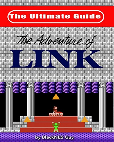 NES Classic: The Ultimate Guide to The Legend Of Zelda 2