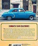 Cubas Car Culture: Celebrating the Islands Automotive Love Affair