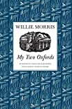 My Two Oxfords, Willie Morris, 1604735708