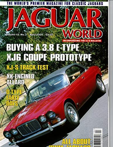 Jaguar World Magazine, April 2000 (Vol 12 No 3)