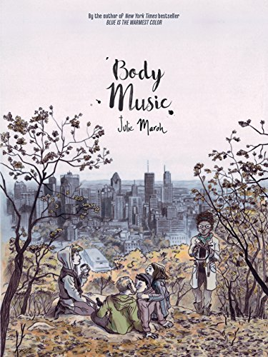 Amazon Body Music Ebook Julie Maroh David Homel Kindle Store