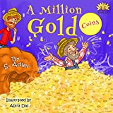 """A MILLION GOLD COINS"": Teaching Kids about  HAPPINESS & MONEY  (Bedtimes stories book for kids 10)"