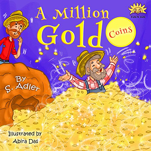 """""""A MILLION GOLD COINS"""": Teaching Kids about  HAPPINESS & MONEY (Bedtimes stories book for kids 10)"""