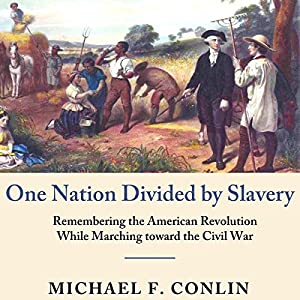 One Nation Divided by Slavery Audiobook