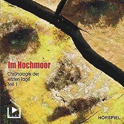 Im Hochmoor (Chronologie der letzten Tage 1)