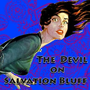 The Devil on Salvation Bluff Audiobook