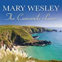 The Camomile Lawn Audiobook by Mary Wesley Narrated by Carole Boyd