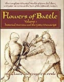 The Complete Martial Works of Fiore dei Liberi Flowers of Battle Vol 1: Historical Overview and the Getty Manuscript (Flowers of Battle Series)