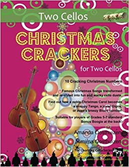 Christmas Crackers for Two Cellos: 10 Cracking Christmas Numbers transformed from noble christmas carols into wacky duets, each in a unique style with ... for two equal players of Grades 5-7 standard.