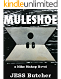 MULESHOE (a Mike Bishop Novel Book 1)