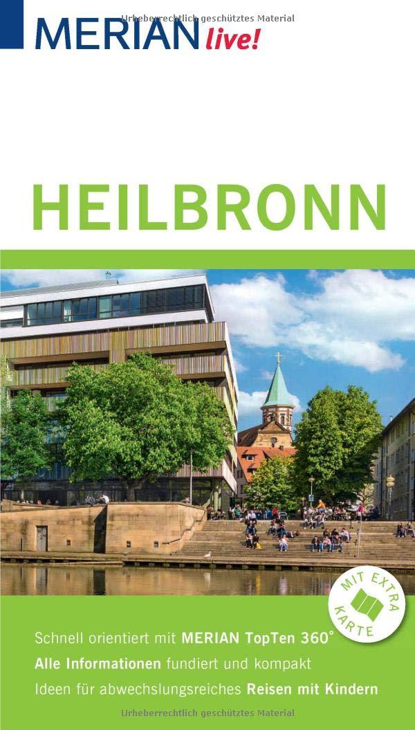 MERIAN Live  Reiseführer Heilbronn  Mit Extra Karte Zum Herausnehmen