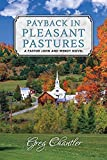 img - for Payback in Pleasant Pastures: A Pastor John and Wendy Novel book / textbook / text book