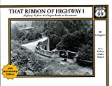 img - for 1: That Ribbon of Highway I : Highway 99 from the Oregon Border to Sacramento book / textbook / text book