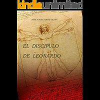 El discípulo de Leonardo (Nueva Edición)