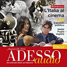 ADESSO audio - Periodo ipotetico. 8/2013: Italienisch lernen Audio - Konditionalsätze Audiobook by  div. Narrated by  div.