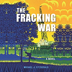 The Fracking War Audiobook