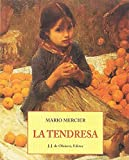 img - for La tendresa book / textbook / text book