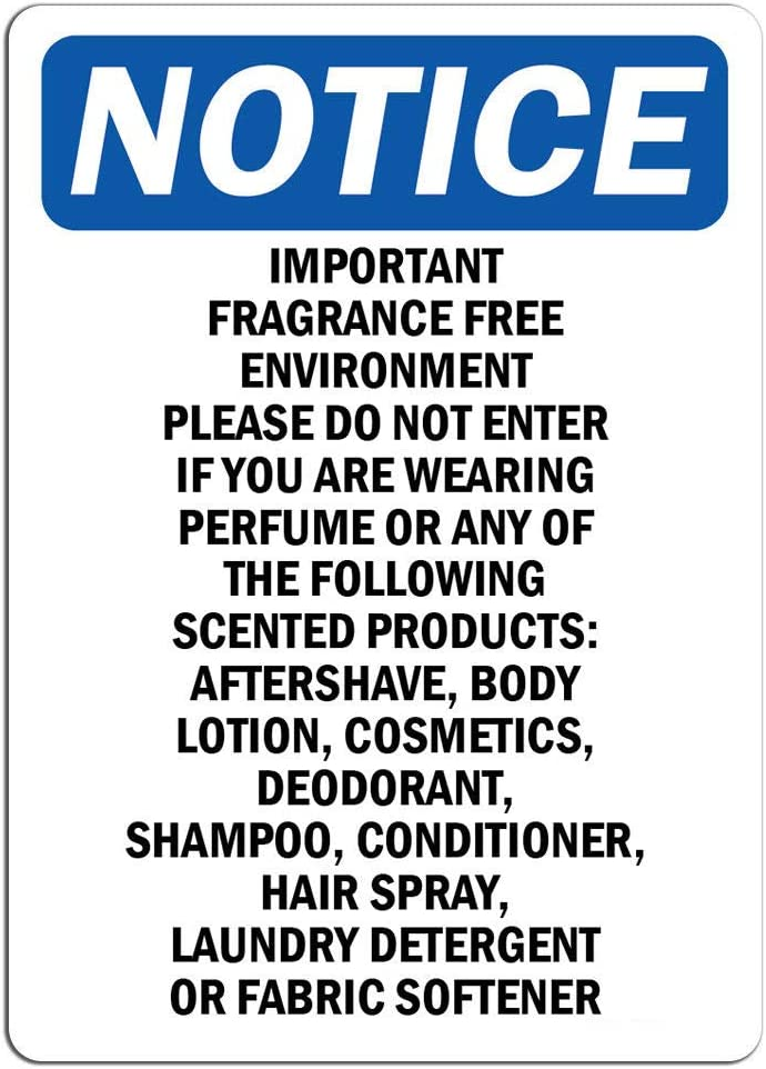 Notice - Important Fragrance Free Environment Please Sign | Label Decal Sticker Retail Store Sign Sticks to Any Surface 8""