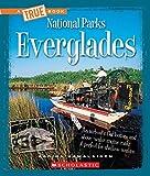 Everglades (A True Book: National Parks)