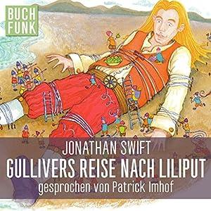 Gullivers Reise nach Liliput Hörbuch